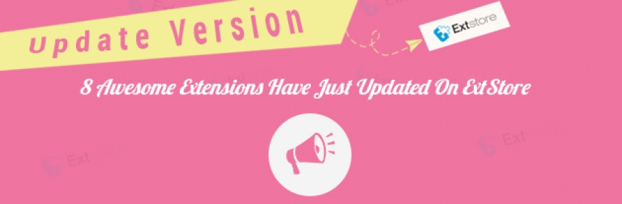 8 Awesome Extensions Have Just Updated On ExtStore