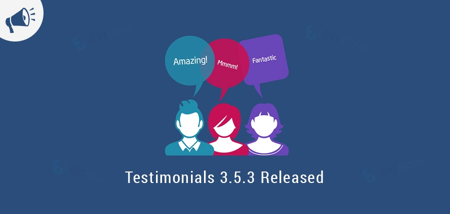 [Announcement] Testimonials 3.5.3 Released on ExtStore